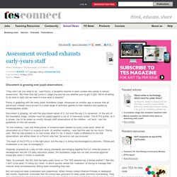 Assessment overload exhausts early-years staff - News - TES