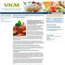 VKM_NO 15/06/15 Risk assessment of dietary cadmium exposure in the Norwegian population