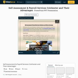 Self Assessment & Payroll Services Colchester and Their Advantages