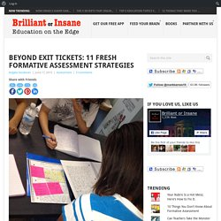 Beyond Exit Tickets: 11 Fresh Formative Assessment Strategies