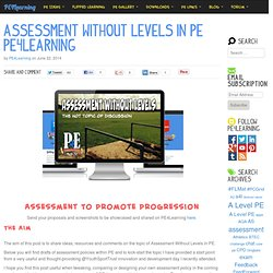 Assessment Without Levels in PE