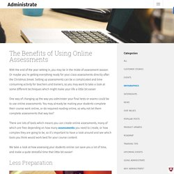 The Benefits of Using Online Assessments