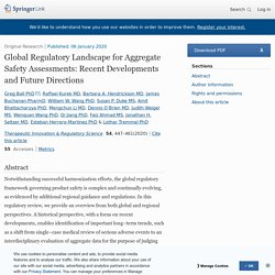 Global Regulatory Landscape for Aggregate Safety Assessments: Recent Developments and Future Directions