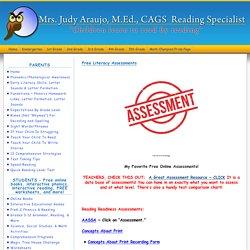 Free Literacy Assessments - Mrs. Judy Araujo, Reading SpecialistMrs. Judy Araujo, Reading Specialist