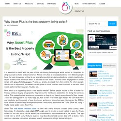 Why Asset Plus is the best property listing script?