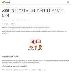 Assets compilation using gulp, sass, npm