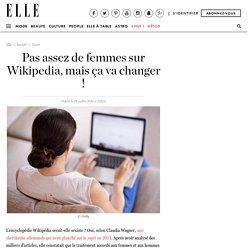 Pas assez de femmes sur Wikipedia, mais ça va changer !