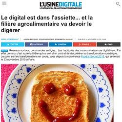 Le digital est dans l'assiette... et la filière agroalimentaire va devoir le digérer