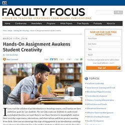 Hands-On Assignment Awakens Student Creativity - Faculty Focus