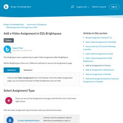 Add a Video Assignment in D2L Brightspace – Bongo: Knowledge Base