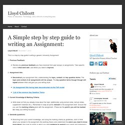 A Simple step by step guide to writing an Assignment: « Lloyd Chilcott @learning_mind