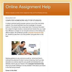 Online Assignment Help: COMPUTER HOMEWORK HELP FOR STUDENTS