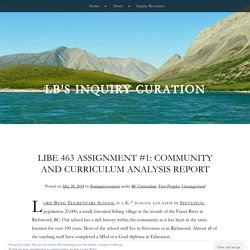 LIBE 463 Assignment #1: Community and Curriculum Analysis Report