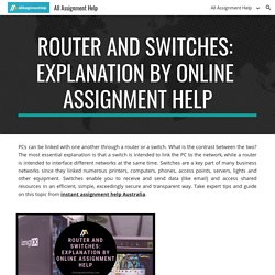 All Assignment Help - Router and Switches: Explanation by Online Assignment Help