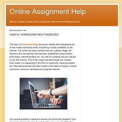 Online Assignment Help: USEFUL HOMEWORK HELP WEBSITES