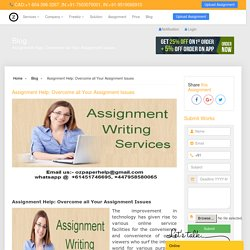 Assignment Help: Overcome all Your Assignment Issues