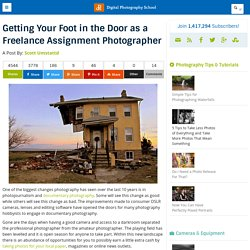 Getting Your Foot in the Door as a Freelance Assignment Photographer