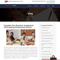 Complete Your Business Assignment With Seeking Professional Writers – My Assignment Help Me