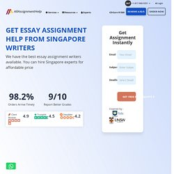 Essay Assignment Help Singapore - Hire Essay Writers
