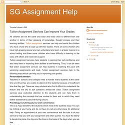 SG Assignment Help: Tuition Assignment Services Can Improve Your Grades