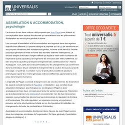 ASSIMILATION & ACCOMMODATION, psychologie