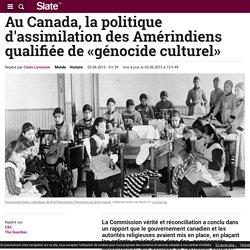 Au Canada, la politique d'assimilation des Amérindiens qualifiée de «génocide culturel»