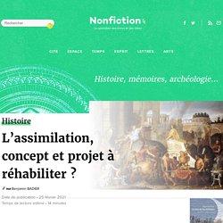 L'assimilation, concept et projet à réhabiliter ?