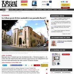 Le Liban peut-il être assimilé à un paradis fiscal ? - Céline HADDAD et Cyrille NÊME