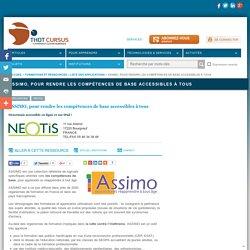 ASSIMO, pour rendre les compétences de base accessibles à tous