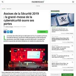 Assises de la Sécurité 2019 : la grand-messe de la cybersécurité ouvre ses portes
