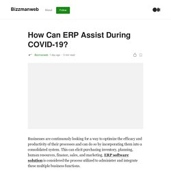 How Can ERP Assist During COVID-19?