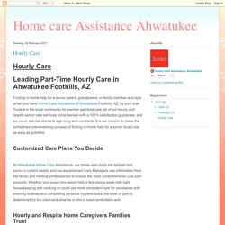 Home care Assistance Ahwatukee: Hourly Care