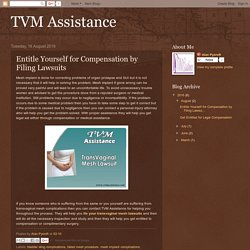 TVM Assistance: Entitle Yourself for Compensation by Filing Lawsuits