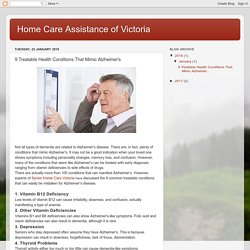 Home Care Assistance of Victoria: 9 Treatable Health Conditions That Mimic Alzheimer's