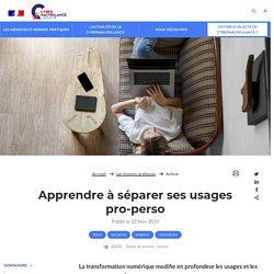 Apprendre à séparer ses usages pro-perso - Assistance aux victimes de cybermalveillance