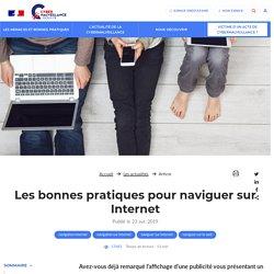 Les bonnes pratiques pour naviguer sur Internet - Assistance aux victimes de cybermalveillance