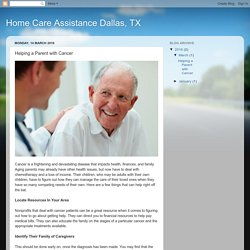 Home Care Assistance Dallas, TX: Helping a Parent with Cancer