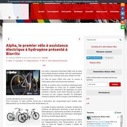 Alpha, le premier vélo à assistance électrique à hydrogène présenté à Biarritz - Matos vélo, actualités vélo de route et tests de matériel cyclisme