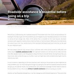 Roadside assistance is essential before going on a trip - breakdown services