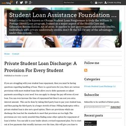 Private Student Loan Discharge: A Provision For Every Student