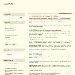 Les enfants terribles de l'assistance publique... - Blog généalogie - Actualité généalogique par Eric FERRA, Généalogiste