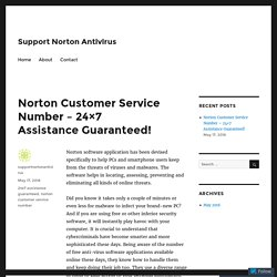 Norton Customer Service Number – 24×7 Assistance Guaranteed! – Support Norton Antivirus