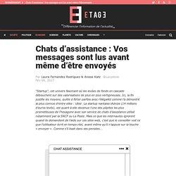 Chats d'assistance : Vos messages sont lus avant même d'être envoyés