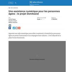 Une assistance numérique pour les personnes âgées : le projet DomAssist