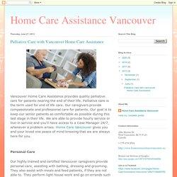 Home Care Assistance Vancouver: Palliative Care with Vancouver Home Care Assistance