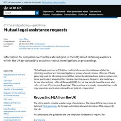Mutual legal assistance requests - Detailed guidance