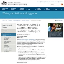 Overview of Australia's assistance for water, sanitation and hygiene
