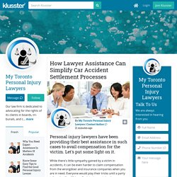 How Lawyer Assistance Can Simplify Car Accident Settlement Processes
