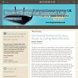 Get Desired Assistance for Asus Router by Calling 0800-098-8352 - Router Technical Support UK : powered by Doodlekit