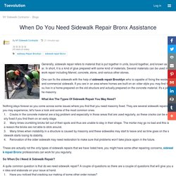 When Do You Need Sidewalk Repair Bronx Assistance : Toevolution